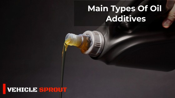 Types Of Oil Additives